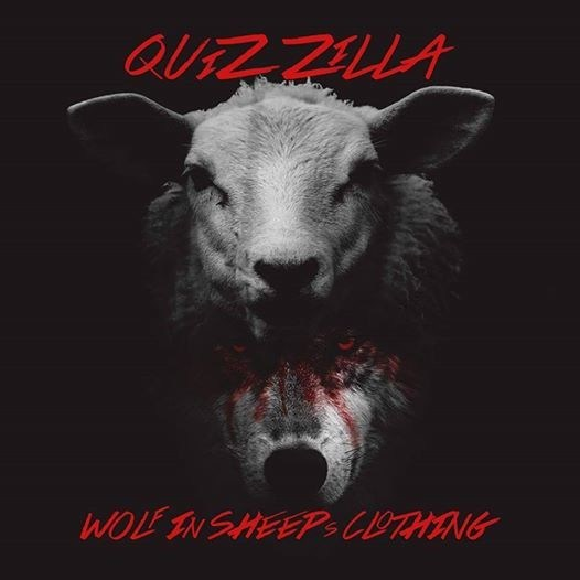 Wolf In Sheep's Clothing New single release from Quiz Zilla.