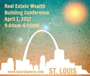 St. Louis Real Estate Wealth Building Conference, April 1, 2017, 9:00am-6:00pm