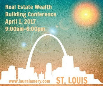 St. Louis Real Estate Wealth Building Conference, April 1, 2017, 9:00am-6:00pm