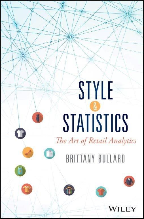 SAS' Brittany Bullard is the author of Style & Statistics: The Art of Retail Analytics.