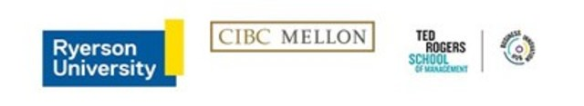 Ryerson University; CIBC Mellon; Ted Rogers School of Management (CNW Group/Ted Rogers School of Management)