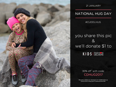 Cuddl Duds Celebrates Annual National Hug Day Campaign To Benefit K.I.D.S./Fashion Delivers