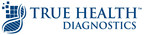 True Health Diagnostics Appoints New Chief Compliance Officer