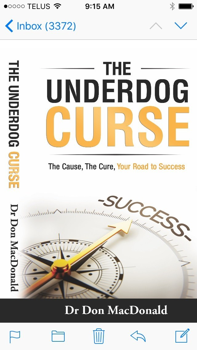 The Underdog Curse: The Cause, The Cure, Your Road to Success