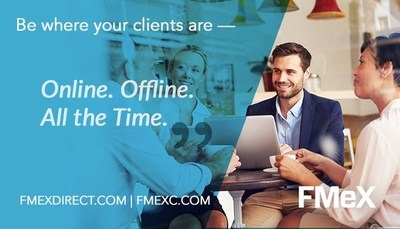 "FMeX is Designed to Support the New Crop of ""eAdvisors"" That Have Bigger Books of Business, Multi Generational Clients, Better Geographic Reach."
