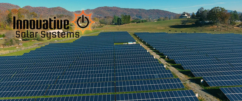 Solar Farm Developer, Innovative Solar Systems, Ranked #1 in US Offers Equity Sale in Company - Call (828)-215-9064 to Inquire.