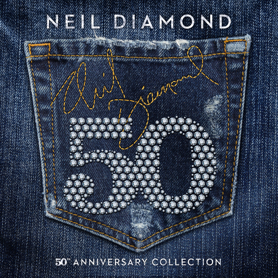 """NEIL DIAMOND CELEBRATES """"50"""" A CELEBRATION OF DIAMOND'S 50 YEARS AS A PROLIFIC SINGER, SONGWRITER AND ENTERTAINER  3 CD 50th ANNIVERSARY COLLECTION TO BE RELEASED WORLDWIDE ON MARCH 31, 2017 50 DATE TOUR TO BEGIN THIS APRIL"""