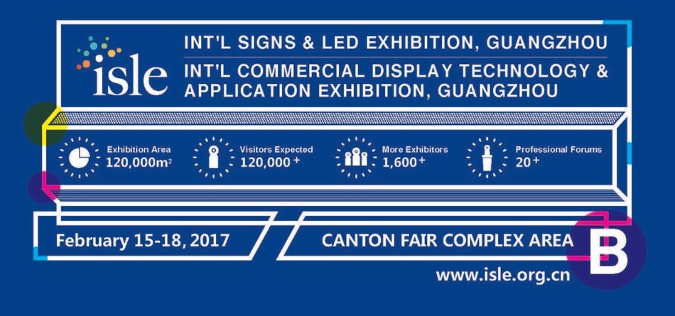 International Signs and LED Exhibition (ISLE) 2017 (PRNewsFoto/International Signs and LED Exhi)