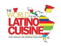 World of the Latino Cuisine Trade Show, August 23-24, 2017 (PRNewsFoto/Latino Food Trade Show)