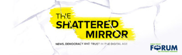 The Shattered Mirror (CNW Group/Public Policy Forum)
