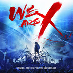 'WE ARE X'--Soundtrack To Critically Acclaimed Music Documentary--Released March 3 Via Sony Music's Legacy Recordings