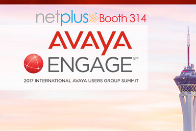 NetPlus at Avaya ENGAGE 2017 Booth #314