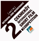 """""""July 15- Betrayal and Resistance"""" Themed International Short Film Competition"""