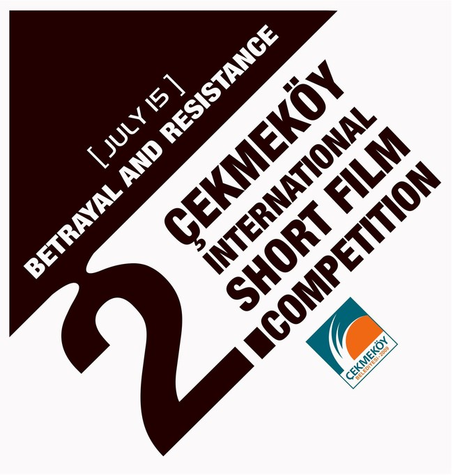 """July 15- Betrayal and Resistance"" Themed International Short Film Competition (PRNewsFoto/Cekmekoy Municipality)"