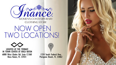 Visit their Women's Clothing Boutique in Boca Raton Located in Boca Town Center Mall in Boca Raton Florida. Inance is located outside in the Terrace near Pinon Grill & Blue Martini. Directly next to Gab Baby and Gap Kids and near Nordstroms Parking Entrance. Their East Pompano Beach Location is minutes from the beach and near Fort Lauderdale. Directly across the street from Marshalls and Ross.