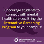 Nation's Largest Suicide Prevention Organization to Expand Interactive Screening Program to 20 Additional Schools Nationwide