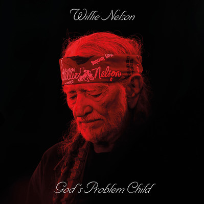 Willie Nelson Premieres 13 Stellar New Songs on God's Problem Child, His 9th Studio Album for Legacy Recordings, Available on CD, 12' Vinyl and Digital Configurations