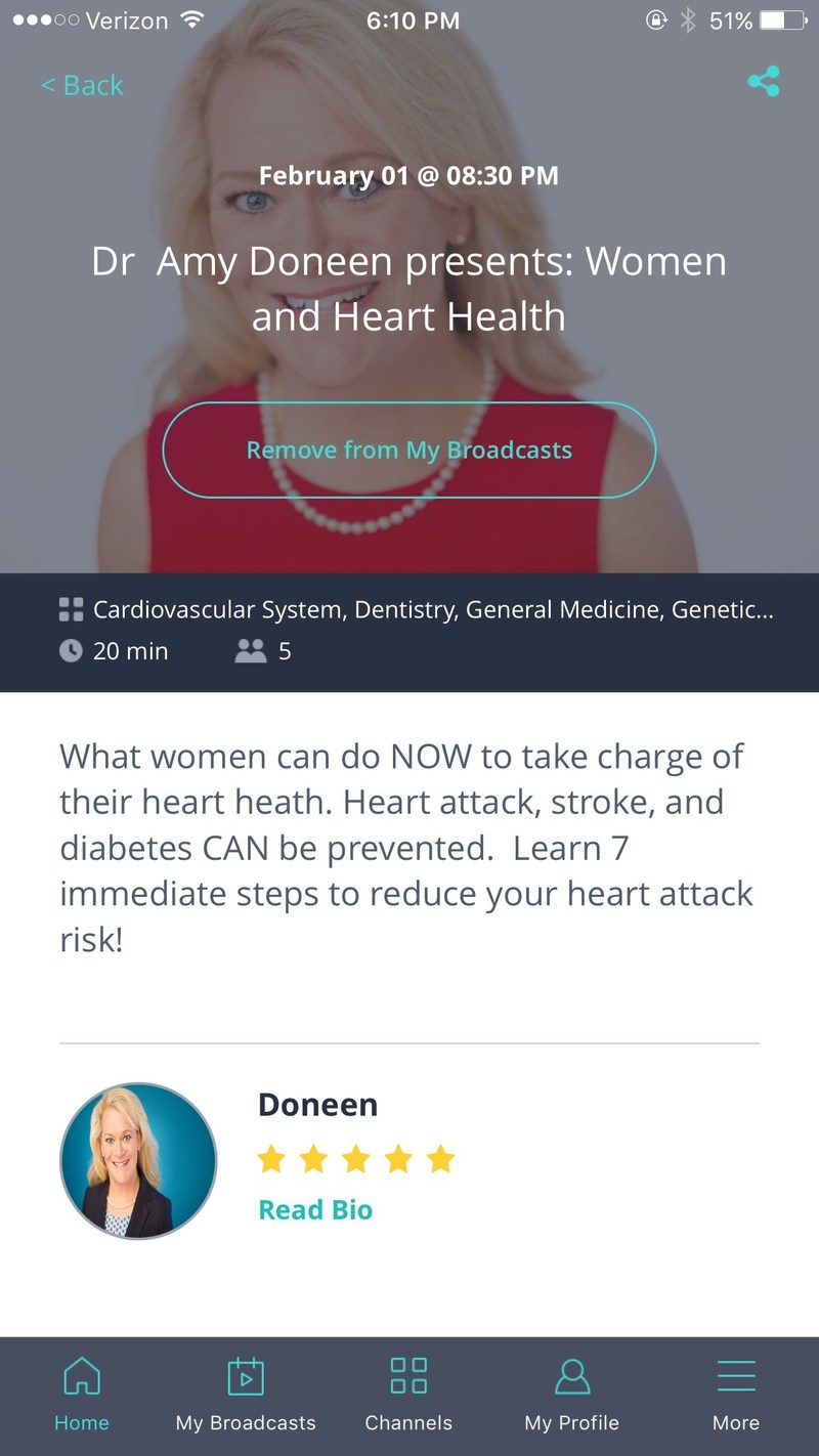 "On Wednesday, February 1, at 5:30 p.m. PST/8:30 p.m. EST, Dr. Doneen will discuss ""Seven Crucial Steps to Keep Women's Hearts Healthy,"" highlighting what women can do NOW to take charge of their heart health before a heart attack or stroke occurs. Hosted by the live-streaming health & wellness network ZubiaLive, this video broadcast can be watched by iPhone users by downloading the ""Zubia"" app from the Apple App Store and searching for the ""Doneen"" broadcast. Desktop users can watch at http://web.zubialive.com/signup, after free registration."