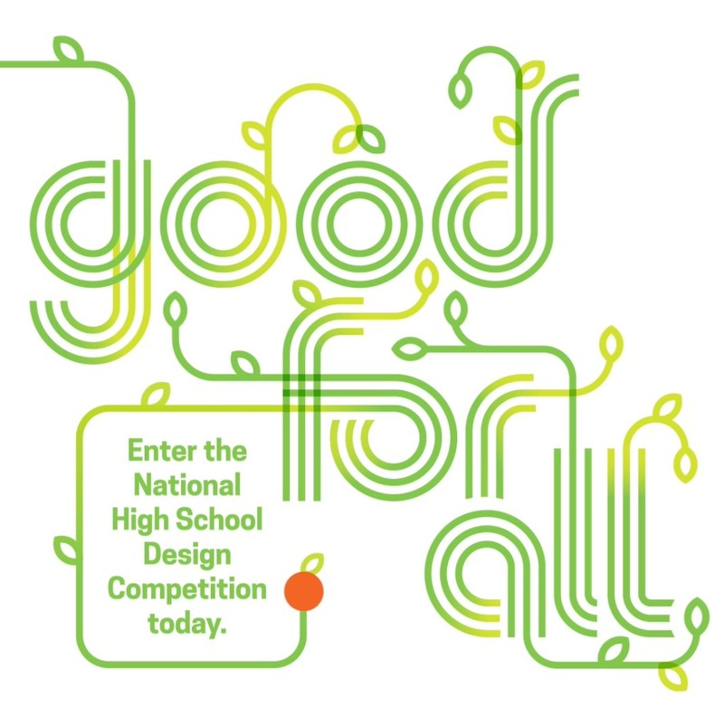 National High School Design Competition: Good For All