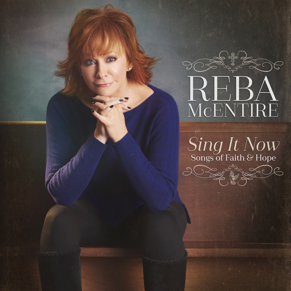 Reba's double-disc inspirational album, SING IT NOW: SONGS OF FAITH & HOPE, is out February 3