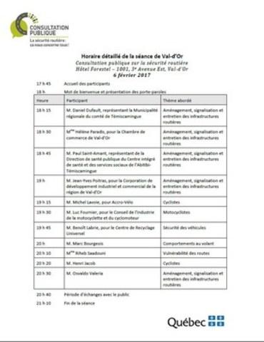Horaire détaillé de la séance de Val-d'Or (Groupe CNW/Société de l'assurance automobile du Québec)