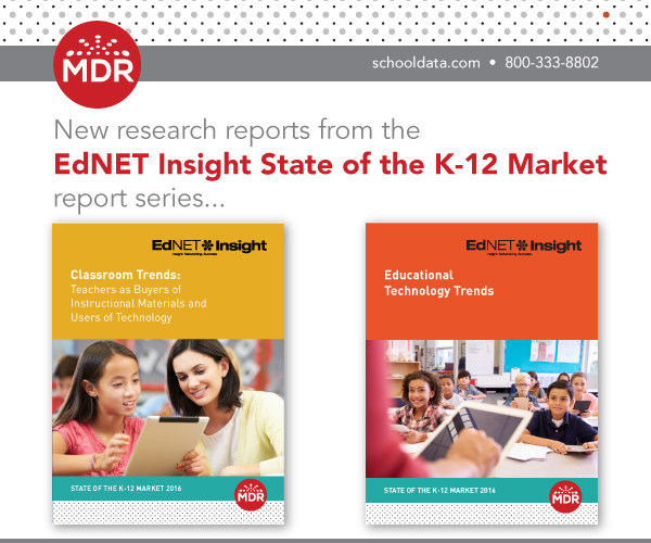 MDR Research Reports from the EdNET K-12 Market Series: Educational Technology Trends and Classroom Trends