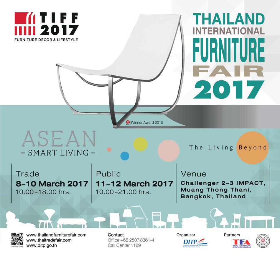 Thailand International Furniture Fair 2017 (TIFF 2017) (PRNewsFoto/Department of International Tra)