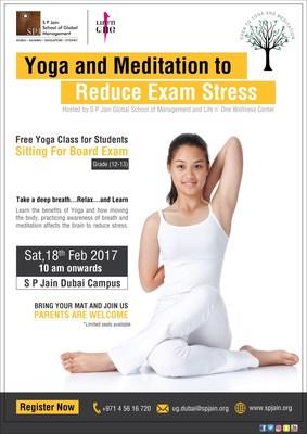 S P Jain Dubai to host  FREE Yoga & Meditation Session to help Students Reduce Exam Stress on Saturday, 18th February 2017 (PRNewsFoto/S P Jain School)