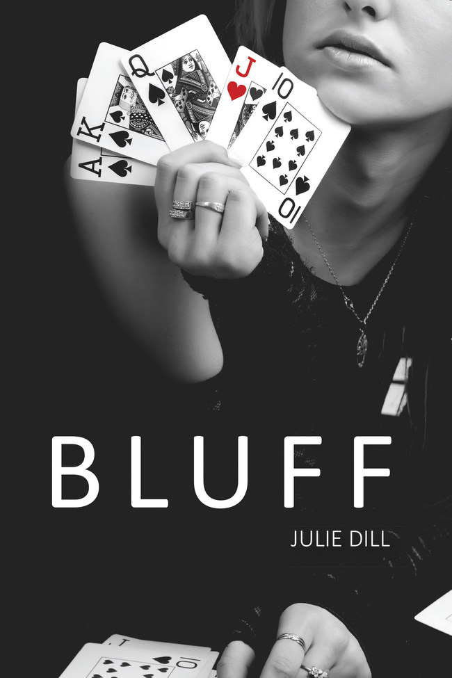 Now Available - Bluff by Julie Dill