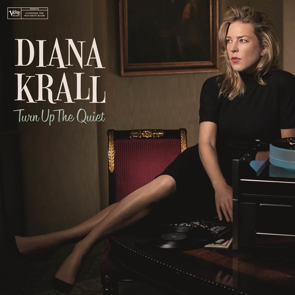 """New album from Diana Krall """"Turn Up The Quiet"""" on Verve Records, May 5th."""