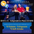 Regal Entertainment Group Announces Grand Opening Festivities for Regal Independence Plaza 12 & RPX
