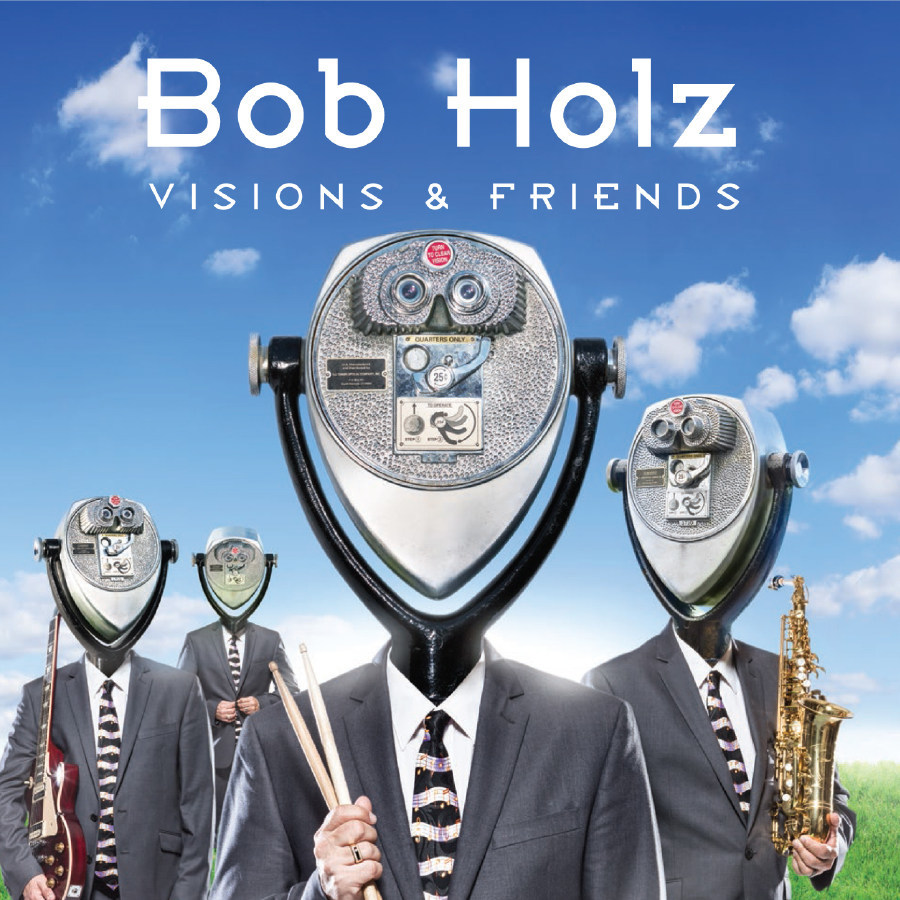 Acclaimed Jazz Fusion Drummer/Composer Bob Holz Returns With  Visions & Friends featuring guitarist Larry Coryell. Available February 10th on MVD Records.