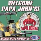 Papa John's Named Official Pizza Partner Of NHRA