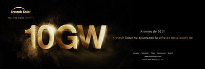 A enero de 2017 Arctech Solar ha alcanzado la cifra de instalacion de 10GW (PRNewsFoto/Arctech Solar)