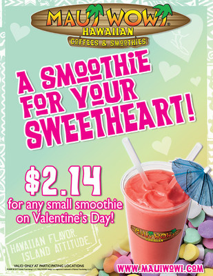 This Valentine's Day, participating Maui Wowi retail locations across the country will be offering a small smoothie for only $2.14.