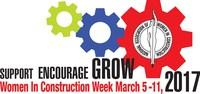 Women in Construction Week, March 5-11, 2017, celebrates the women who work in the construction industry.
