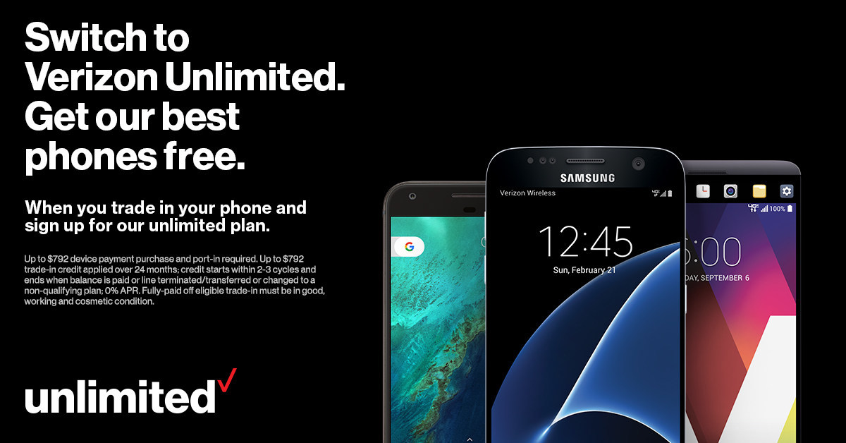 Switch to Verizon Unlimited. Get our best phones free, when you trade in your phone and sign up for our Unlimited plan.