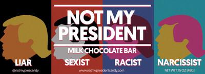 Not My President Candy Bar