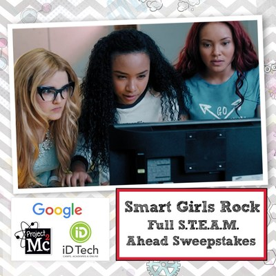 Acclaimed Girls S.T.E.A.M. Franchise And Netflix Original Series, Project Mc2 Launches SMART GIRLS ROCK FULL S.T.E.A.M. AHEAD SWEEPSTAKES, Powered By Google And iD Tech
