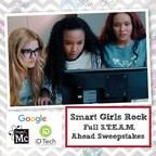 Acclaimed Girls S.T.E.A.M. Franchise And Netflix Original Series, Project Mc2™ Launches SMART GIRLS ROCK FULL S.T.E.A.M. AHEAD SWEEPSTAKES, Powered By Google And iD Tech