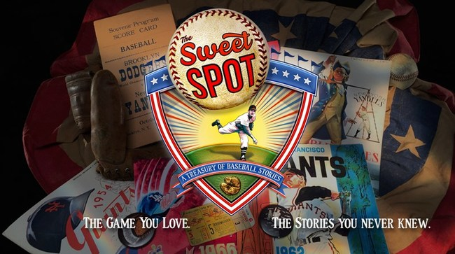 """The Sweet Spot: A treasury of Baseball Stories"" is now streaming on Amazon Prime, ROKU, and Vimeo on Demand."