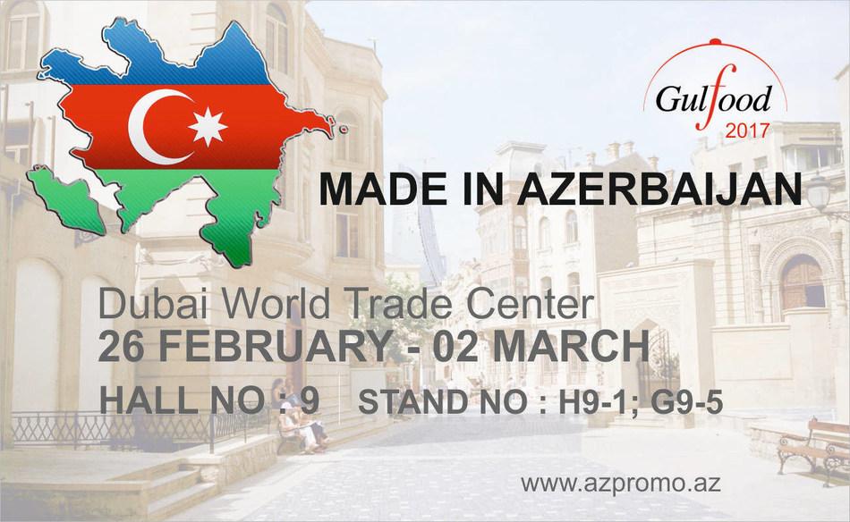Made in Azerbaijan: Dubai World Trade Center - 26 February - 02 March / Hall No: 9 Stand No: H9-1; G9-5 (PRNewsFoto/AZPROMO)
