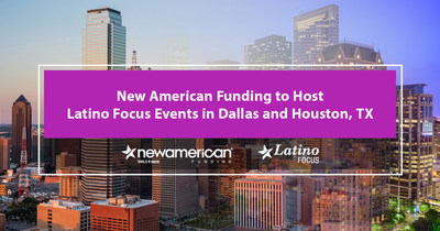 New American Funding to Host Latino Focus Events in Dallas and Houston, Texas