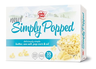 JOLLY TIME Pop Corn's new Simply Popped has only four ingredients: butter, sea salt, pop corn and oil.