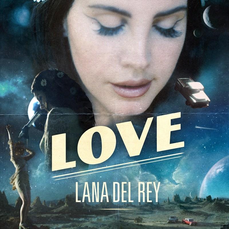 """LANA DEL REY NEW SINGLE """"LOVE"""""""
