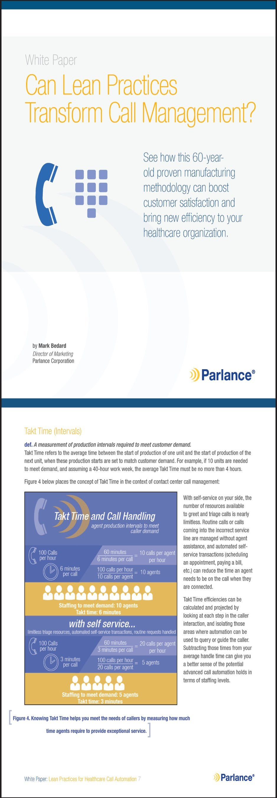 New Study: Can Lean Practices Transform Call Management? Learn how contact centers can improve caller experiences, create new efficiency, and reduce costs by applying Lean principles to call management.