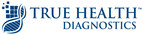 True Health Diagnostics to Provide In-Network Services for Fourth Largest Health Insurer in U.S.