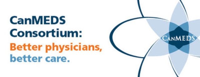 The CanMEDS Consortium is working to improve patient care through a consistent approach to teaching and learning through a physician's career. (CNW Group/Royal College of Physicians and Surgeons of Canada)