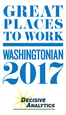 DECISIVE ANALYTICS Corporation makes the list for Washingtonian's 2017 Great Places to Work.