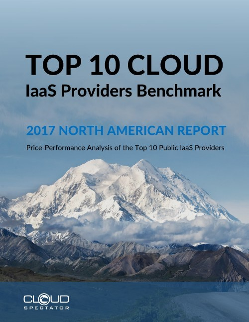 Cloud Vendor Benchmark 2017 North America